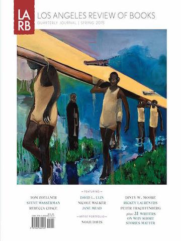 LARB Quarterly Journal No. 6: Spring 2015